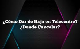 ¿Cómo Dar de Baja en Telecentro? ¿Donde Cancelar?