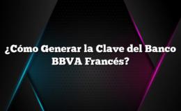 ¿Cómo Generar la Clave del Banco BBVA Francés?