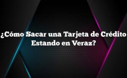 ¿Cómo Sacar una Tarjeta de Crédito Estando en Veraz?