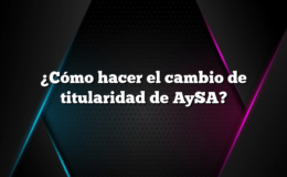 ¿Cómo hacer el cambio de titularidad de AySA?