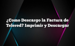 ¿Como Descargo la Factura de Telered? Imprimir y Descargar