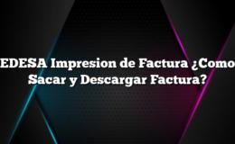 EDESA Impresion de Factura ¿Como Sacar y Descargar Factura?