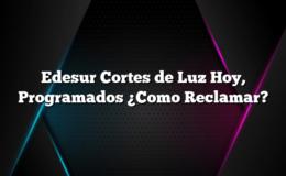 Edesur Cortes de Luz Hoy, Programados ¿Como Reclamar?