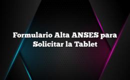 Formulario Alta ANSES para Solicitar la Tablet