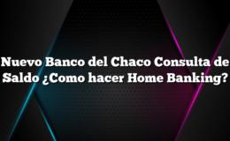 Nuevo Banco del Chaco Consulta de Saldo ¿Como hacer Home Banking?