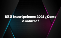 RBU Inscripciones 2021 ¿Como Anotarse?