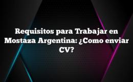 Requisitos para Trabajar en Mostaza Argentina: ¿Como enviar CV?