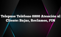 Telepase Teléfono 0800 Atención al Cliente: Bajas, Reclamos, PIN